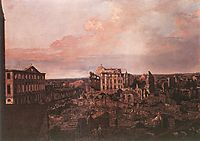 Dresden, the Ruins of the Pirnaische Vorstadt, 1763, bellotto