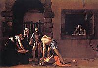 Execution of John the Baptist, 1608, caravaggio