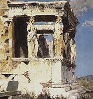 Erechtheion. The portico of caryatids., 1882, polenov