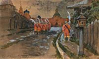Strelets Patrol at Ilyinskie gates in the old Moscow, 1897, ryabushkin