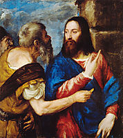 The Tribute Money, 1568, titian